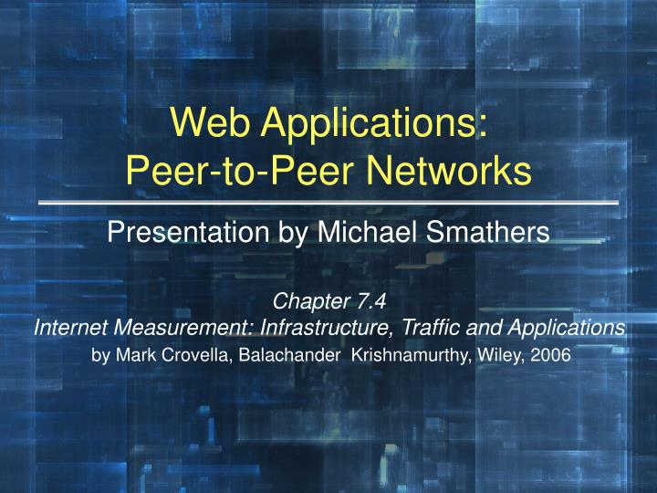 web applications peer to peer networks