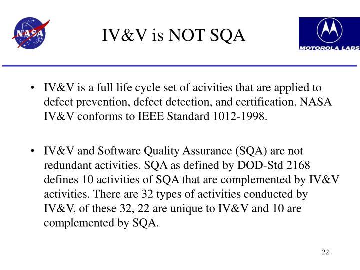 IV&V is NOT SQA