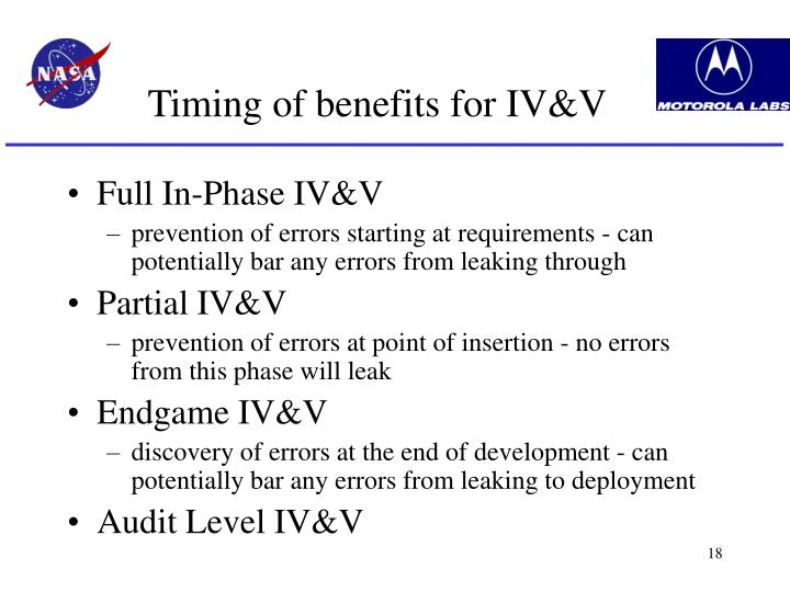 Timing of benefits for IV&V