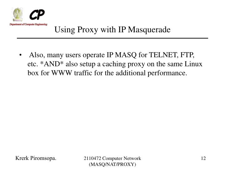 Using Proxy with IP Masquerade