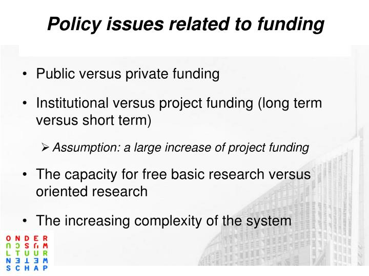 Policy issues related to funding