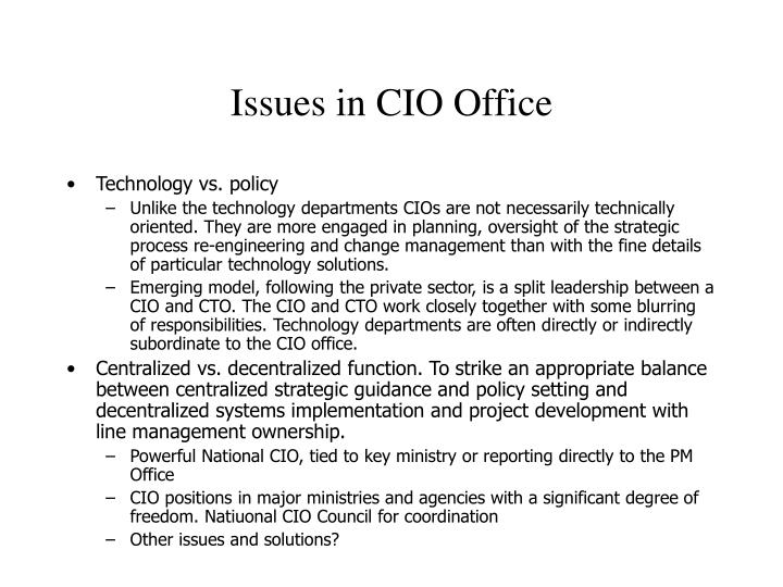 Issues in CIO Office