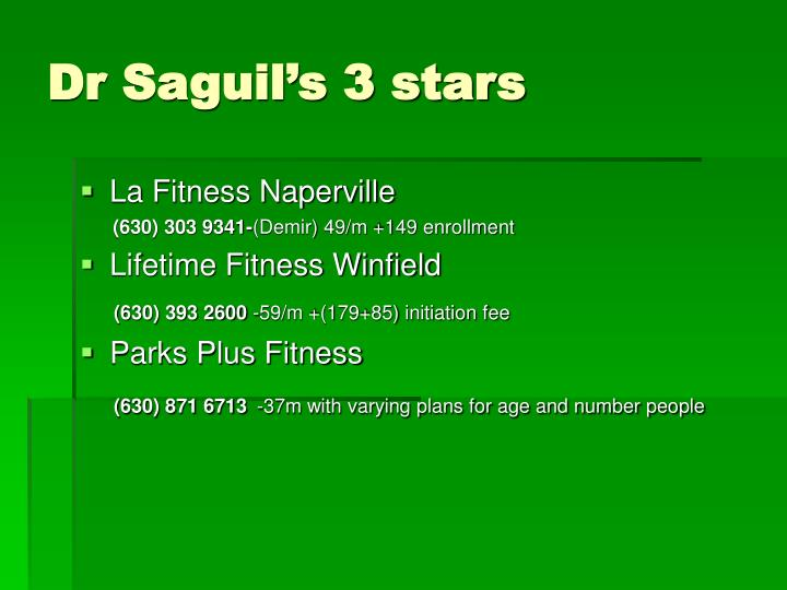 Dr Saguil's 3 stars
