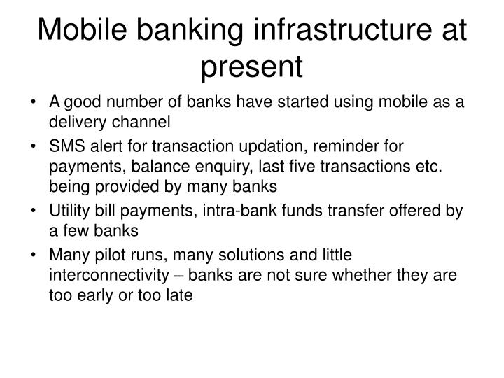 Mobile banking infrastructure at present