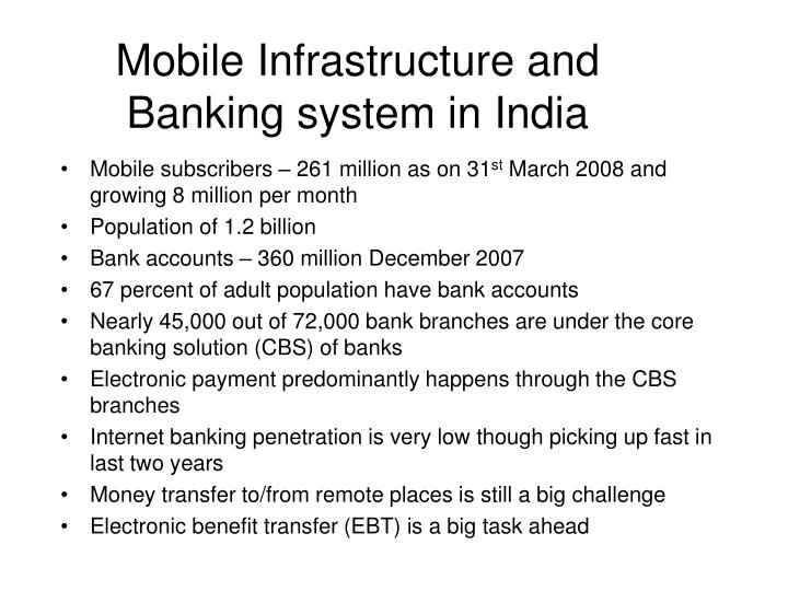 Mobile infrastructure and banking system in india