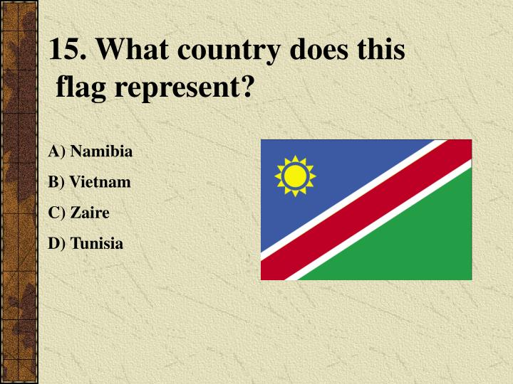 15. What country does this