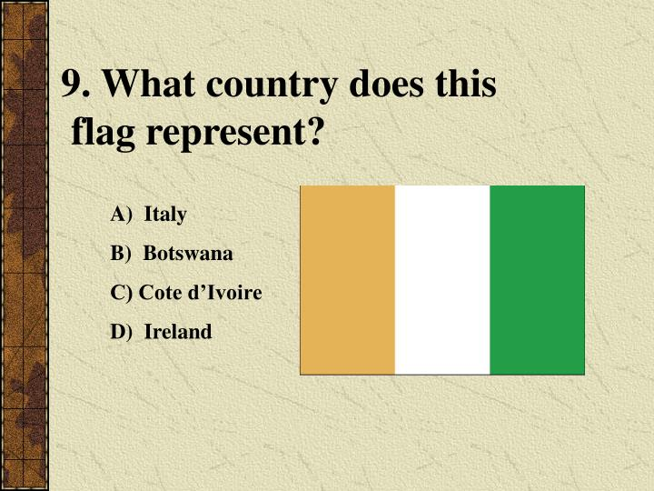 9. What country does this