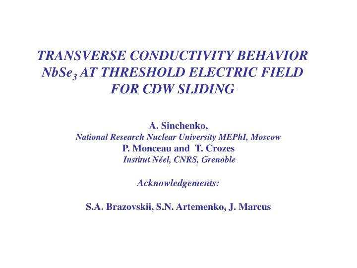 transverse conductivity behavior nbse 3 at threshold electric field for cdw sliding