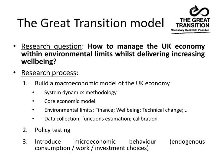 The Great Transition model