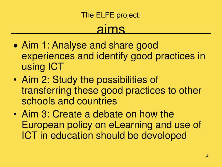 The ELFE project: