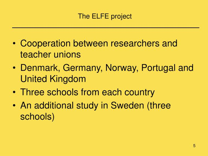 The ELFE project