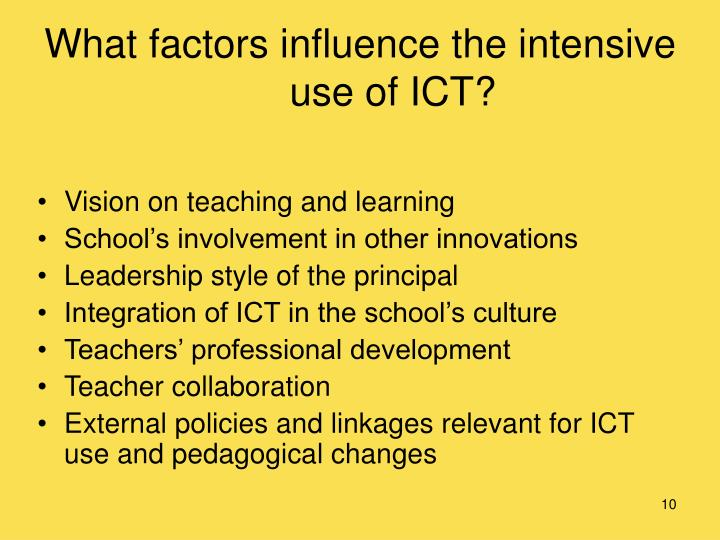 What factors influence the intensive use of ICT?