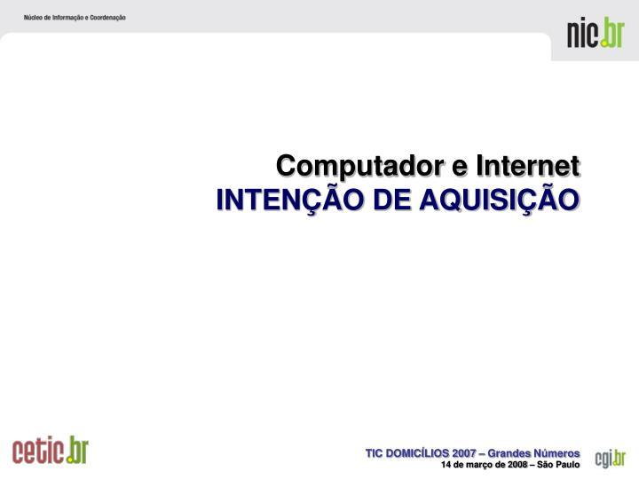 Computador e Internet
