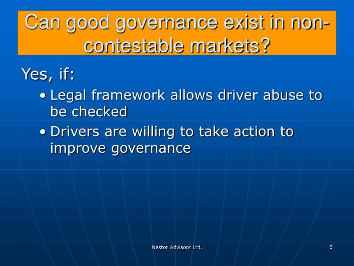 Can good governance exist in non-contestable markets?