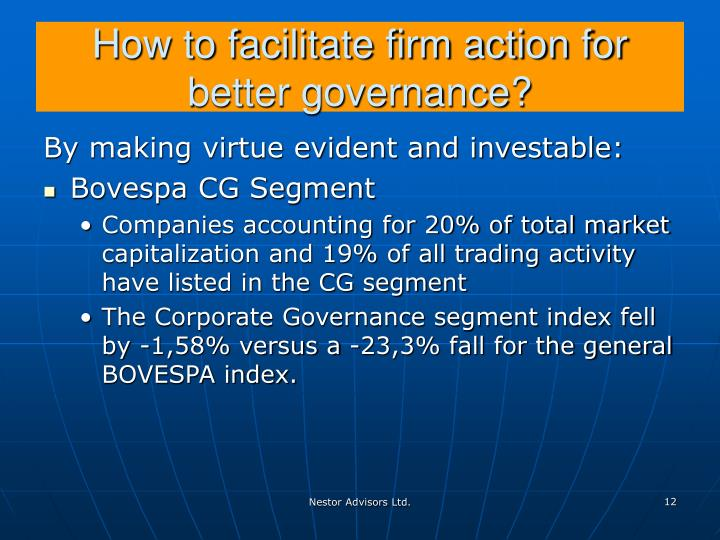 How to facilitate firm action for better governance?
