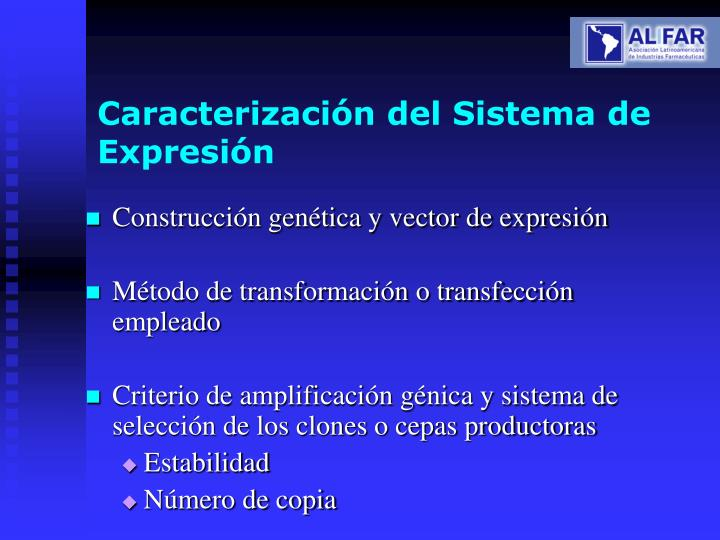 Caracterización del Sistema de Expresión