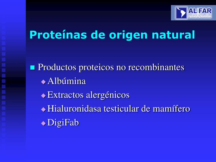 Proteínas de origen natural