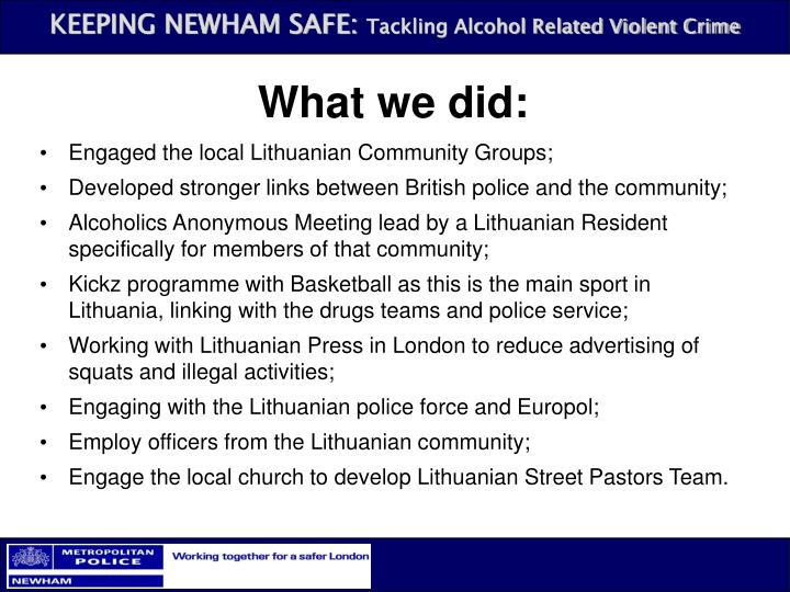 What we did: