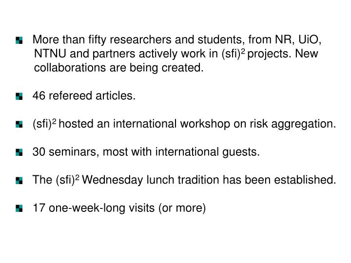 More than fifty researchers and students, from NR, UiO,