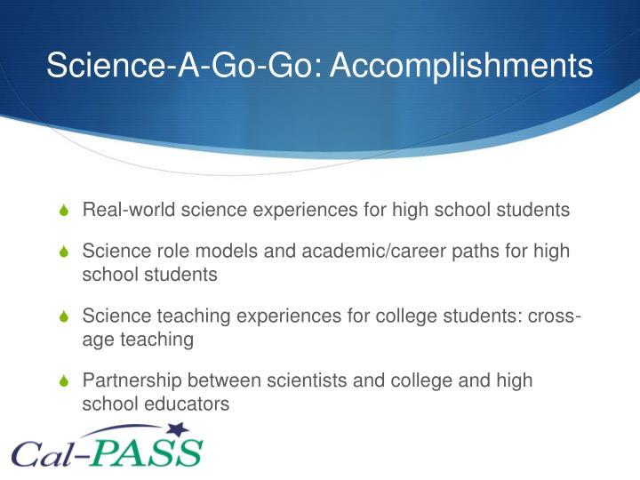 Science-A-Go-Go: Accomplishments