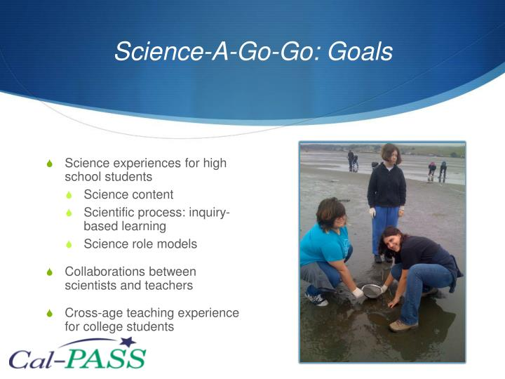 Science-A-Go-Go: Goals