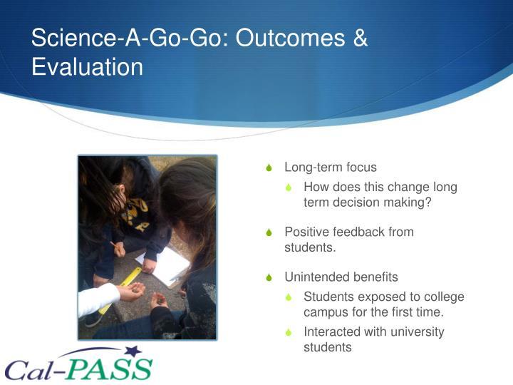 Science-A-Go-Go: Outcomes & Evaluation