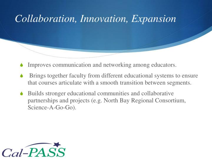 Collaboration, Innovation, Expansion