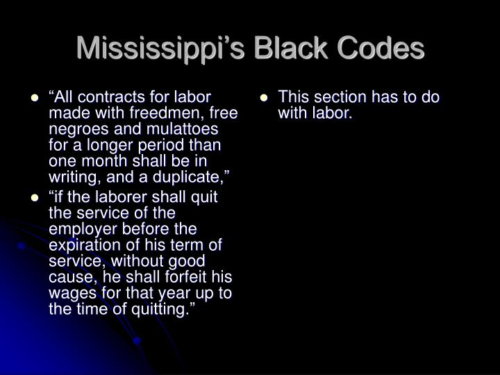 """""""All contracts for labor made with freedmen, free negroes and mulattoes for a longer period than one month shall be in writing, and a duplicate,"""""""