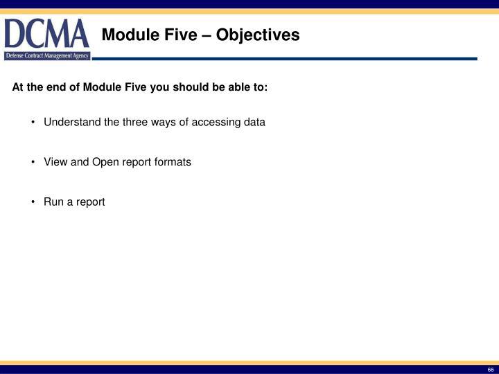 Module Five – Objectives