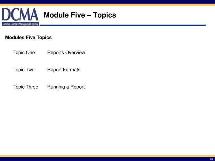 Module Five – Topics