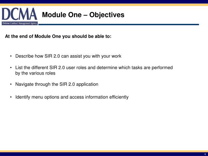 Module One – Objectives