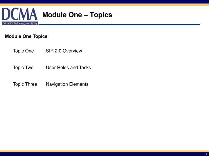 Module One – Topics
