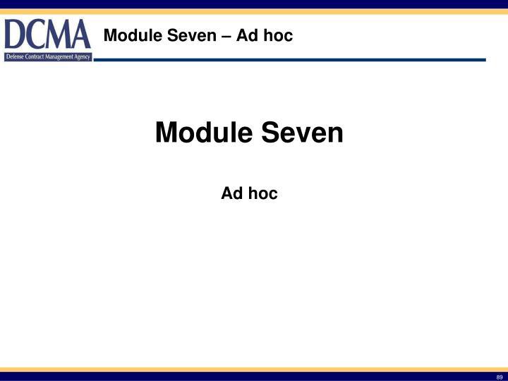 Module Seven – Ad hoc