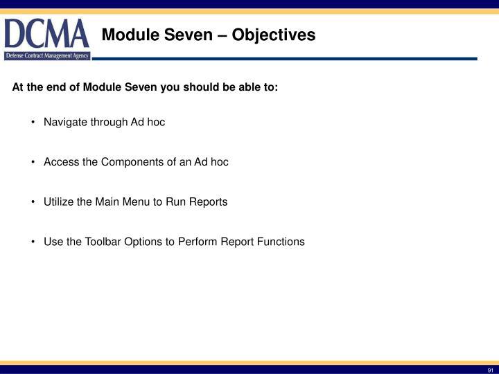 Module Seven – Objectives