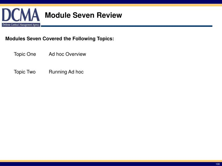 Module Seven Review