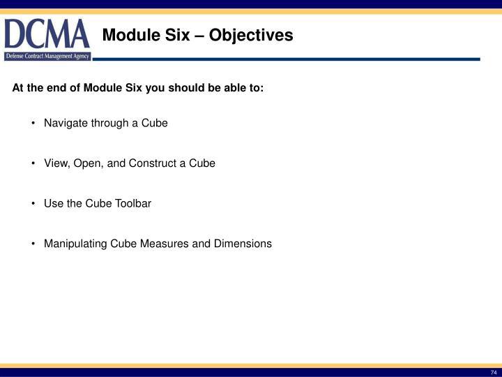 Module Six – Objectives