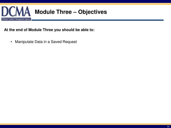 Module Three – Objectives