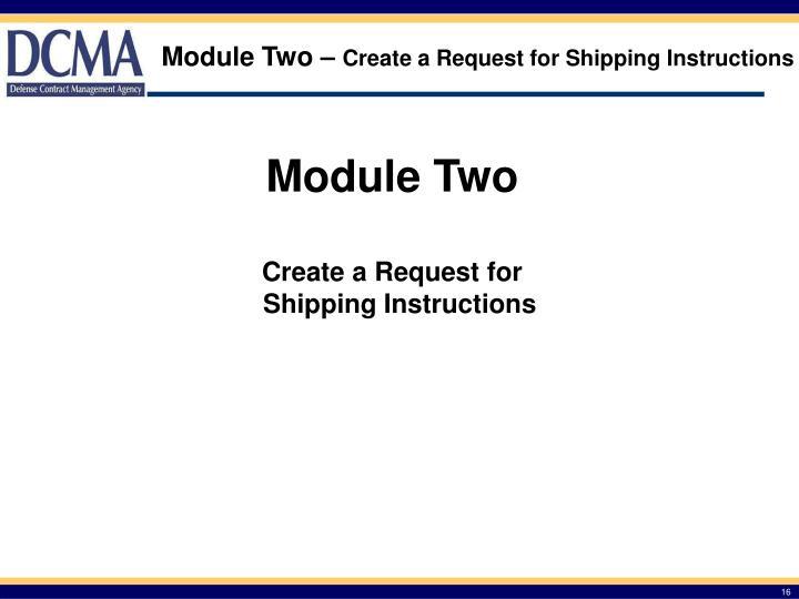 Module Two –