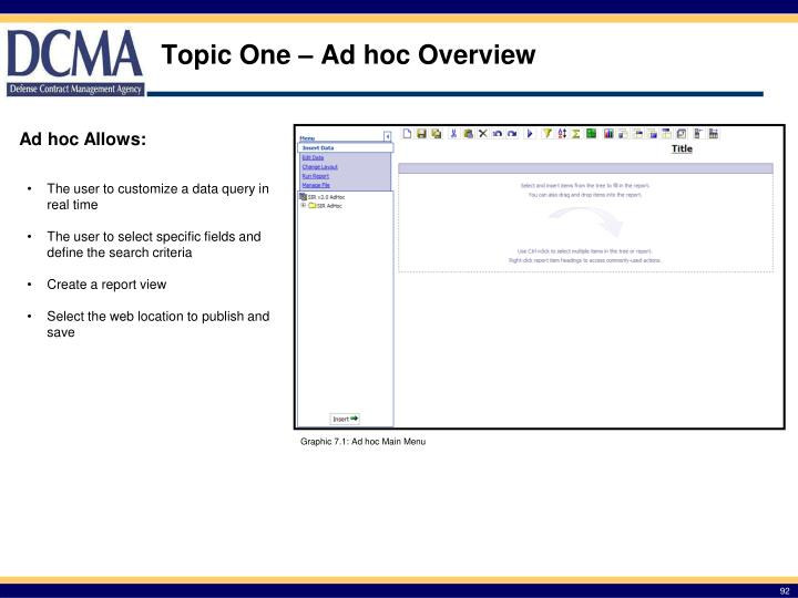 Topic One – Ad hoc Overview