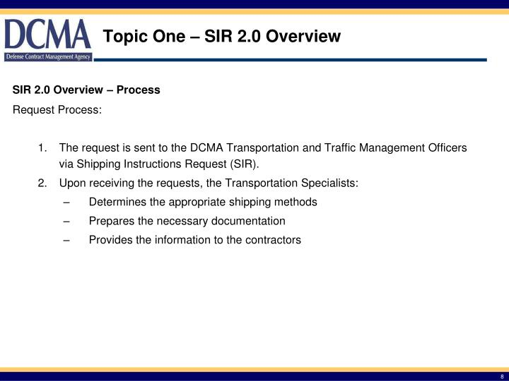 Topic One – SIR 2.0 Overview