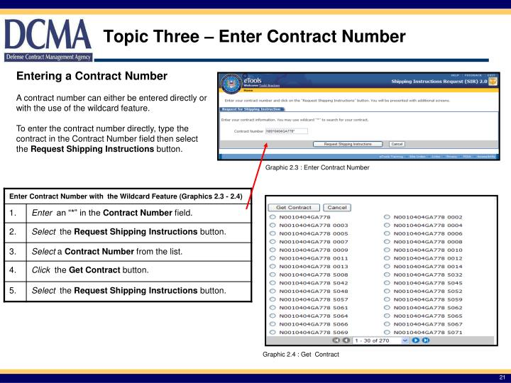 Topic Three – Enter Contract Number