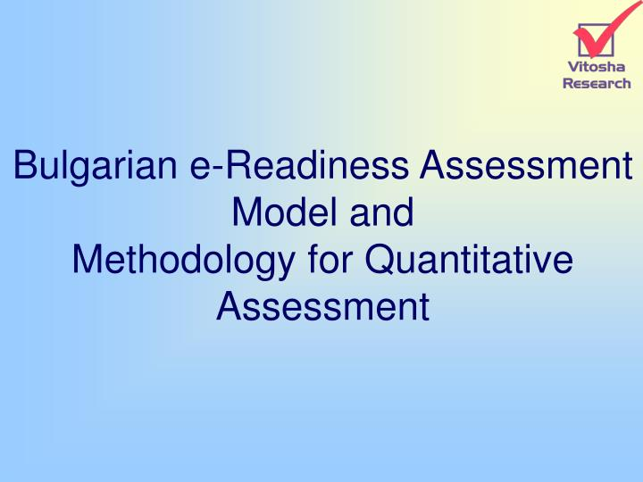 Bulgarian e-Readiness Assessment Model and