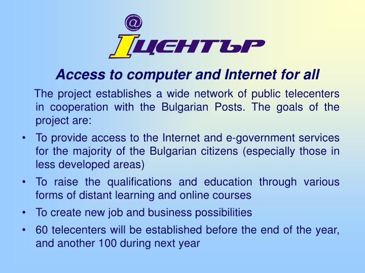 Access to computer and Internet for all