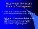 host invader interactions promote carcinogenesis