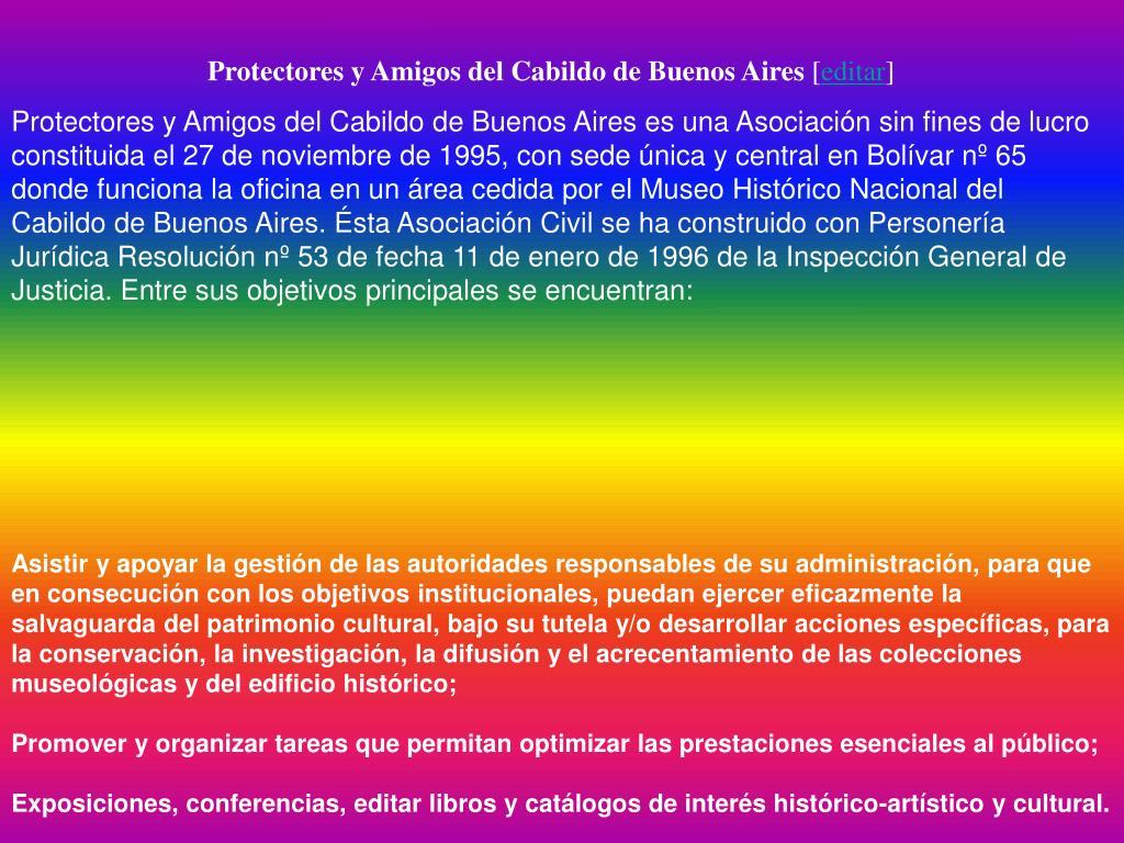 Protectores y Amigos del Cabildo de Buenos Aires