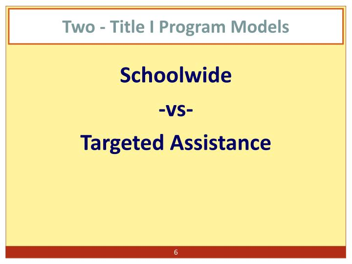 Two - Title I Program Models