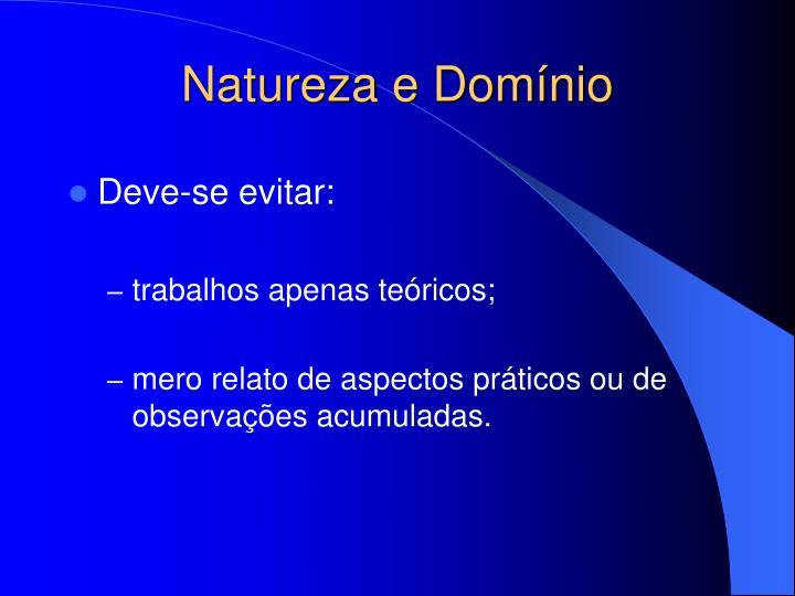 Natureza e Domínio