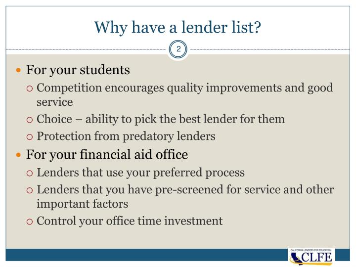 Why have a lender list?
