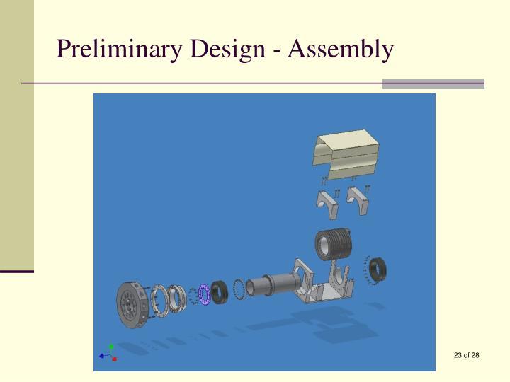 Preliminary Design - Assembly