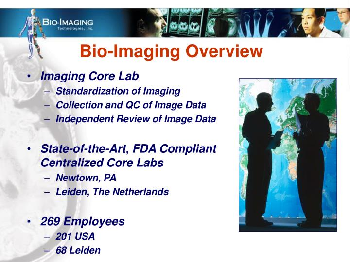 Bio imaging overview